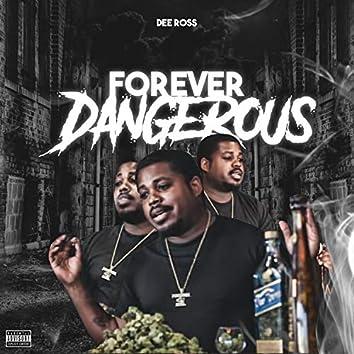 Forever Dangerous