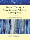 Piaget's Theory of Cognitive and Affective Development: Foundations of Constructivism (Allyn & Bacon Classics Edition) (Allyn and Bacon Classics in Education)