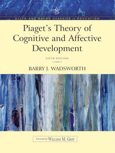 Piaget's Theory of Cognitive and Affective Development:...