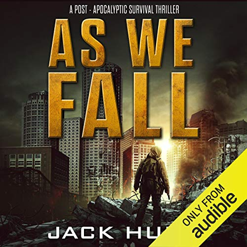 Page de couverture de As We Fall: A Post-Apocalyptic Survival Thriller