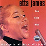 "album cover: Etta James ""These Foolish Things"""