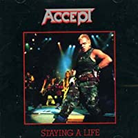 Staying A Life by Accept (2001-04-10)