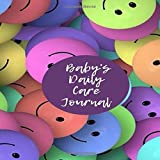 Baby's Daily Care Journal: Daily Blank Column Infant Log Book Sheet Diary to