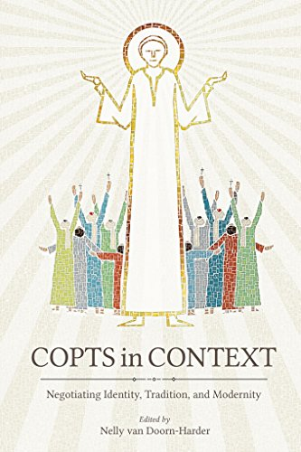 Copts in Context: Negotiating Identity, Tradition, and Modernity (Studies in Comparative Religion) (English Edition)