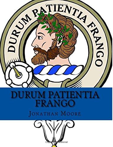 Durum Patienia Frango: The Mores in History