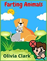 Farting Animals: A Funny Coloring Book for Kids (100+ Pictures)