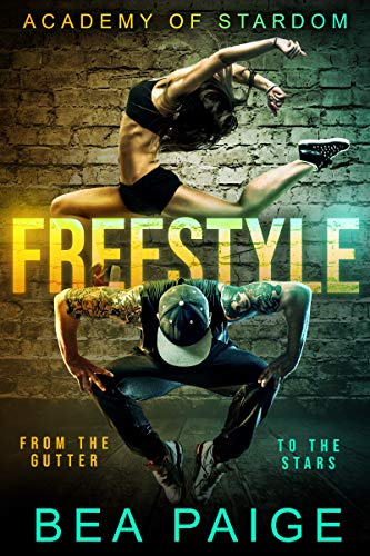 Freestyle: A Reverse Harem, Enemies to Lovers Romance (Academy of Stardom Book 1) (English Edition)
