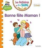 Les histoires de P'tit Sami Maternelle (3-5 ans) Bonne fête maman !