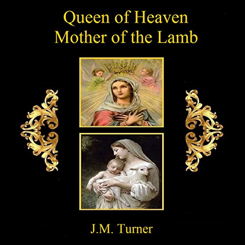 Queen of Heaven, Mother of the Lamb audiobook cover art