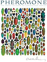 Pheromone: The Insect Artwork of Christopher Marley