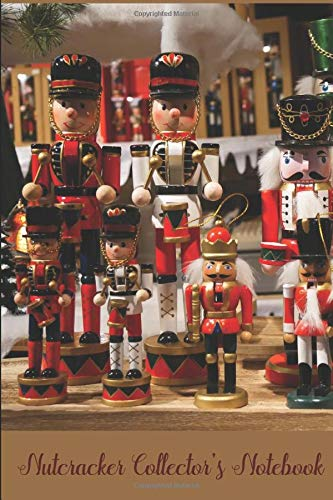 Nutcracker Collector's Notebook: 6