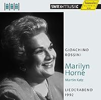 ロッシーニ : 歌曲集 (Gioachino Rossini : Liederabend 1992 / Marilyn Horne , Martin Katz) [輸入盤]