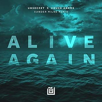 Alive Again - Xander Milne Remix
