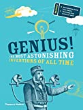 Image of Genius!: The most astonishing inventions of all time