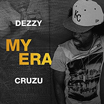 My Era (feat. Dezzy)