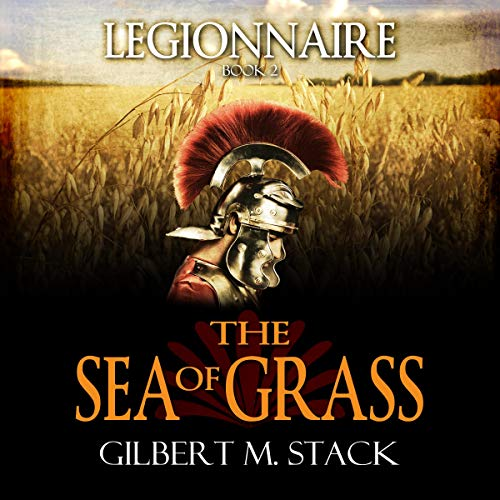 The Sea of Grass (Legionnaire) audiobook cover art