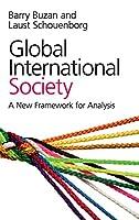 Global International Society: A New Framework for Analysis