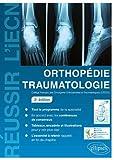 Orthopédie Traumatologie - 2e édition