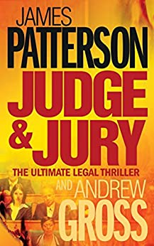 Judge and Jury by [James Patterson, Andrew Gross]