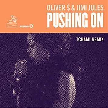 Pushing On (Tchami Remix)