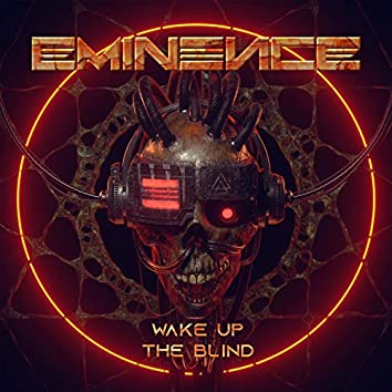 Wake up the Blind