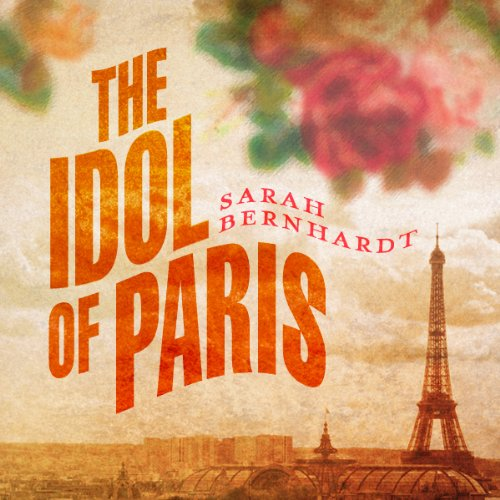 The Idol of Paris audiobook cover art
