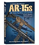 1st Edition Blue Book of AR-15s & Variations