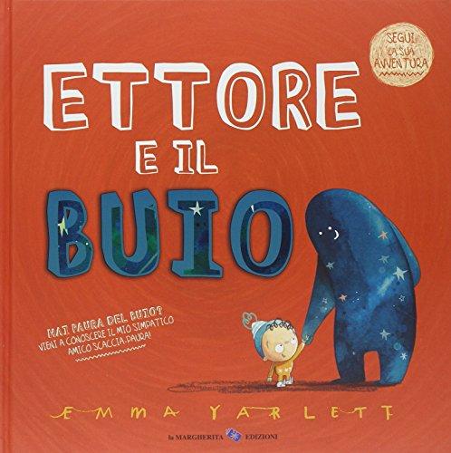 Ettore e il buio. Ediz. illustrata (Tapa dura)