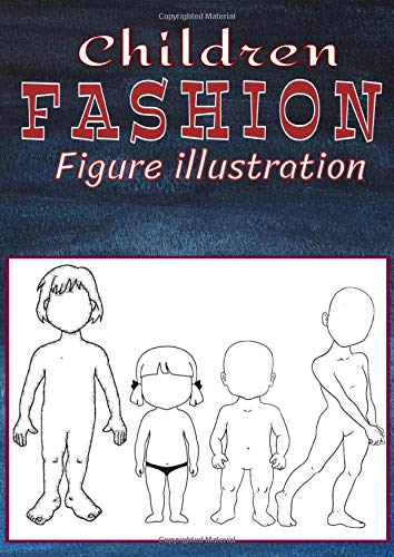 Children Fashion Figure illustration: Sketchbook 150 Pages of Extra Large Kids Figure Template Croquis Body / Male & Female Figure models patterns / ... pro Design book (Curvy Fashion Sketchbook)