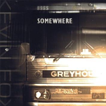 Somewhere's Waiting
