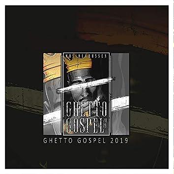 Ghetto Gospel 2019