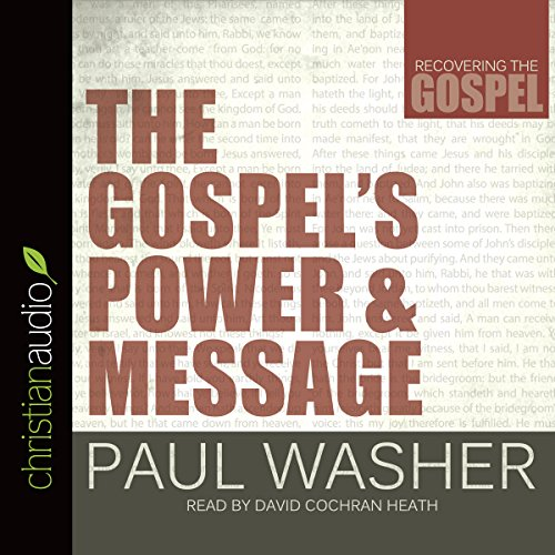 The Gospel's Power and Message audiobook cover art