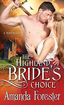 The Highland Bride's Choice: A Novella (Campbell Sisters Book 1) by [Amanda Forester]