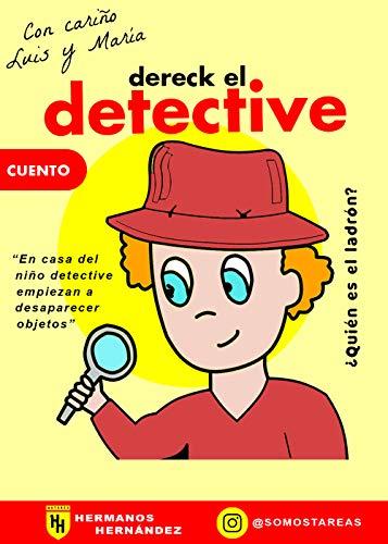 ¿QUIÉN ES EL LADRÓN?: (Dereck el detective n°1)