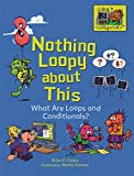 Nothing Loopy about This: What Are Loops and Conditionals? (Coding Is CATegorical ™)
