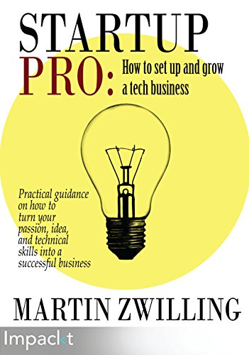 StartupPro: How to set up and grow a tech business (English Edition)