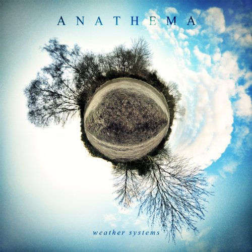 Weather Systems / Anathema