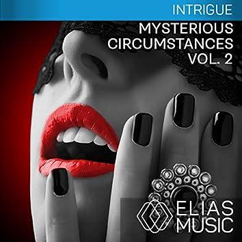 Mysterious Circumstances, Vol. 2