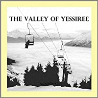 Valley Of Yessiree [12 inch Analog]