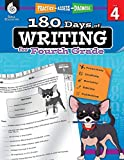 180 Days of Writing for Fourth Grade - An Easy-to-Use Fourth Grade Writing Workbook to Practice and Improve Writing Skills (180 Days of Practice)