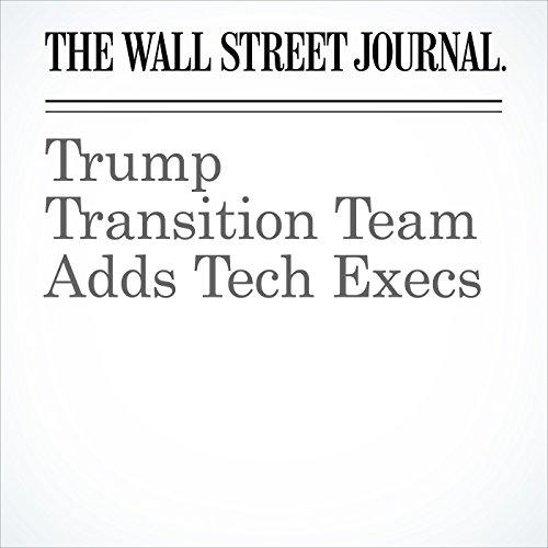 Trump Transition Team Adds Tech Execs cover art
