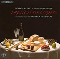 French Delights by GODARD BENJAMIN / MILHAUD DAR (2007-11-27)
