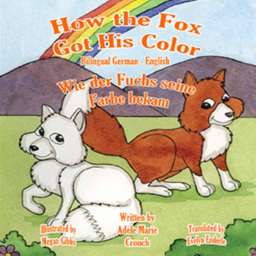 How the Fox Got His Color (Bilingual German-English) audiobook cover art