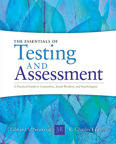 Compare Textbook Prices for Essentials of Testing and Assessment: A Practical Guide for Counselors, Social Workers, and Psychologists, Enhanced 3 Edition ISBN 9781285454245 by Neukrug, Edward S.,Fawcett, R. Charles