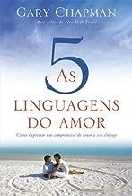 By Gary Chapman As 5 Linguagens do Amor (Em Portugues do Brasil) (2013) Paperback