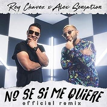 No Se Si Me Quiere (Remix)