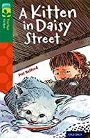 Oxford Reading Tree Treetops Fiction: Level 12 More Pack B: A Kitten in Daisy Street (Treetops. Fiction)