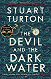 The Devil and the Dark Water: The mind-blowing new murder mystery from the Sunday Times bestselling...