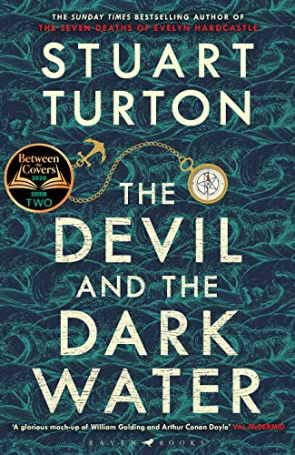 Buchseite und Rezensionen zu 'The Devil and the Dark Water: The mind-blowing new murder mystery from the Sunday Times bestselling author' von Stuart Turton