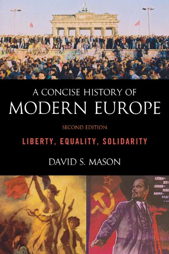 A Concise History of Modern Europe: Liberty, Equality,...